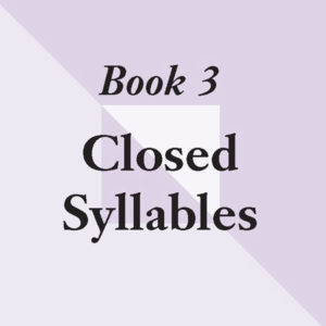 Level 3: Closed and Unit Syllables